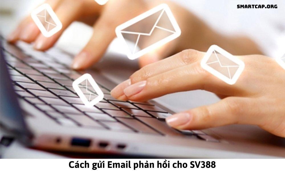 Cách gửi Email phản hồi cho SV388