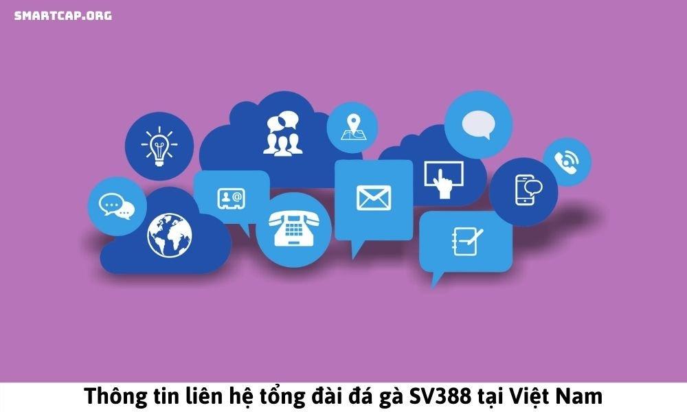 Thông tin liên hệ tổng đài đá gà SV388 tại Việt Nam